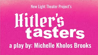 Hitler's Tasters Coming to LA in 2 Weeks!