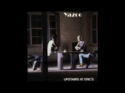 Yazoo (Yaz) - I Before E Except After C mp3