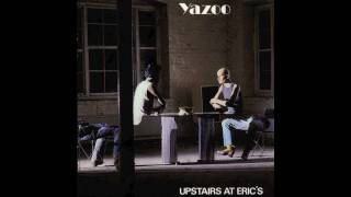 Yazoo (Yaz) - I Before E Except After C