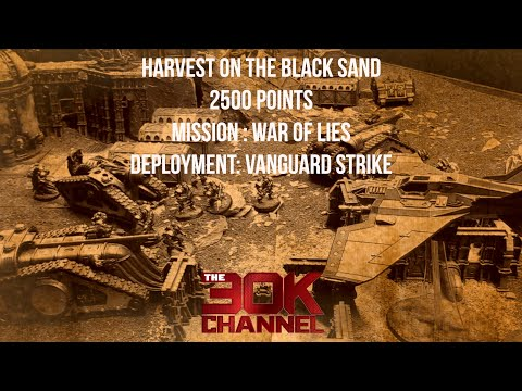 HORUS HERESY BATTLE REPORT - Harvest On The Black Sand   Game 5