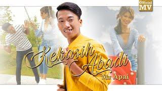 Download Mr. Apai - Kekasih Abadi (Official Music Video)