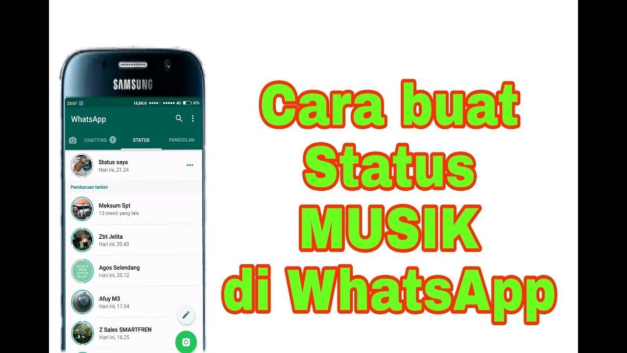 Trik Membuat Status Musik Di Whatsapp Youtube
