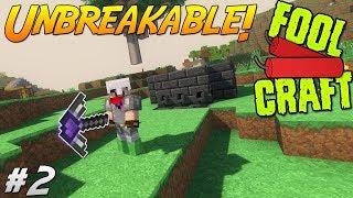 Unbreakable Pickaxe! - FoolCraft 2 Adventure! #2