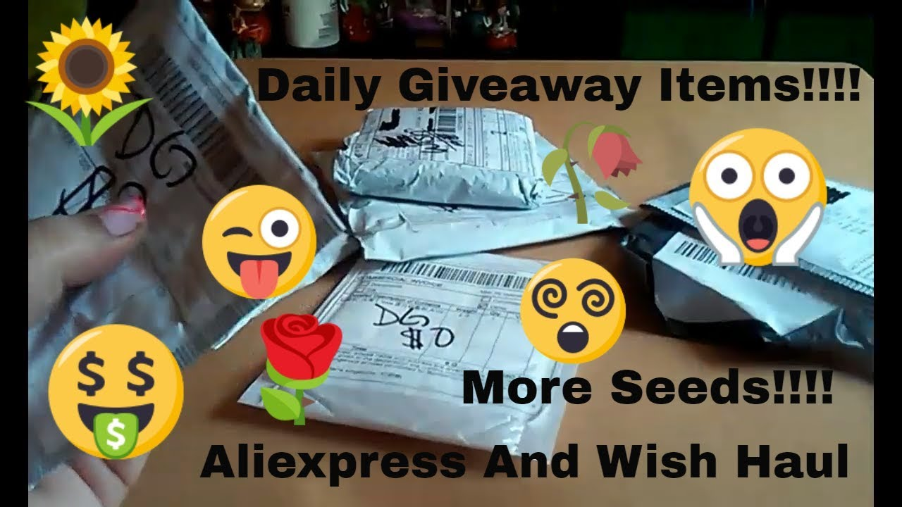 Aliexpress And Wish Haul #1 - More Seeds and Daily Giveaway Items!! (Free!!)