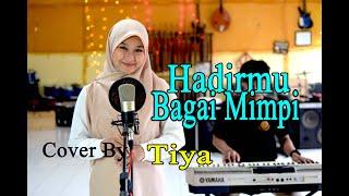 Download Lagu HADIRMU BAGAI MIMPI (Fauzi Bima) Cover By Tiya mp3
