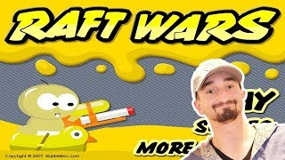 A WEB GAME CLASSIC! - RAFT WARS!!