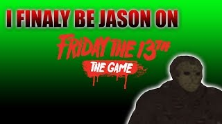 I FINALY BE JASON ON FRIDAY THE 13TH  AND WENT BAD!!!!!! FUNNY MOMENTS