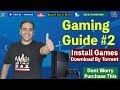 Gaming Guide #2 Hindi | Install Games / Download By Torrent | Purchase This | NamokaR GaminG WorlD