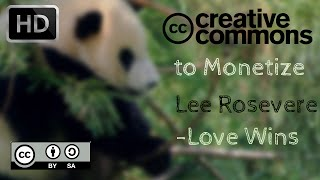 Lee Rosevere Love Wins Creative Commons Free Music ( Allowed For Reuse & Monetization )