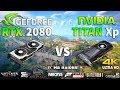 RTX 2080 vs TITAN Xp Test in 8 Games 4K (i7 8700k)