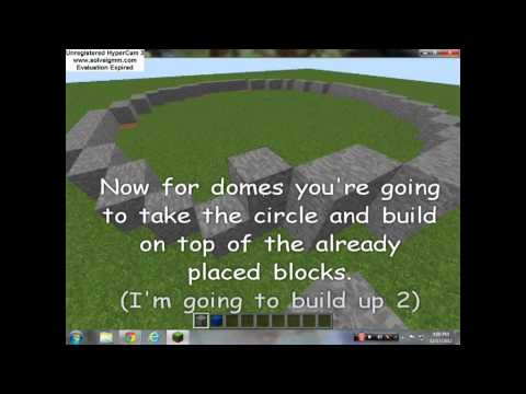 how to build a circular dome in minecraft