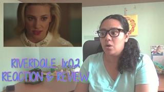 Riverdale 1x02 REACTION & REVIEW