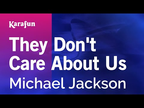 They Don't Care About Us - Michael Jackson   Karaoke Version   KaraFun