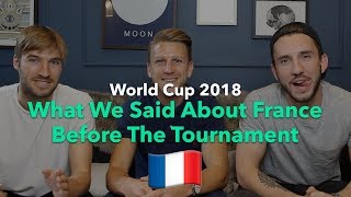 WHAT WE SAID ABOUT FRANCE BEFORE THE WORLD CUP STARTED