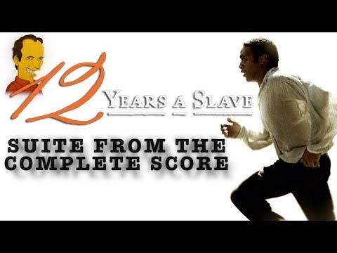 12 Years A Slave Soundtrack  Suite  Hans Zimmer
