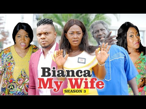 BIANCA MY WIFE 3 - 2018 LATEST NIGERIAN NOLLYWOOD MOVIES || TRENDING NOLLYWOOD MOVIES thumbnail