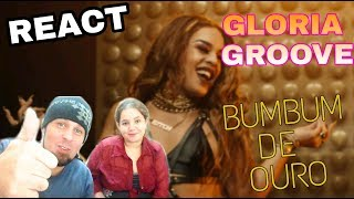 Baixar REAGINDO: GLORIA GROOVE - BUMBUM DE OURO (REACT)