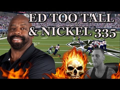 Ed Too Tall Jones & the nickel 335 scheme Madden 17 mut
