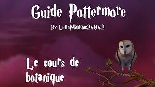 Guide Pottermore // Le cours de botanique [FR-HD]