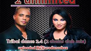 2unlimited - Tribal dance 2.4 (2 chains club mix)