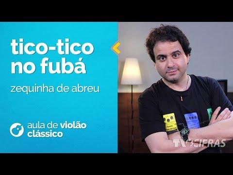 Zequinha de Abreu - Tico-Tico no Fubá (como tocar - aula de violão clássico )
