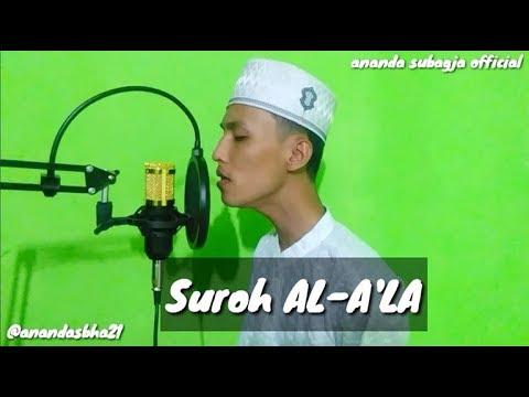 Murotal Quran Suroh Al A La By Ananda Subagja Murotalquran