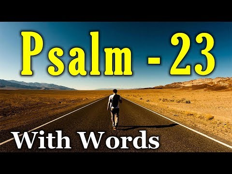 Psalm 23 - The LORD is My Shepherd (With words - KJV)