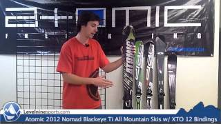 Atomic 2012 Nomad Blackeye Ti All Mountain Skis w/ XTO 12 Bindings