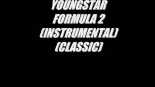 YOUNGSTAR- FORMULA 2 (INSTRUMENTAL)