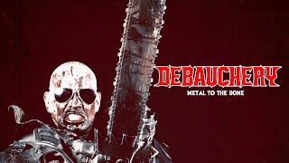 Смотреть клип Debauchery - Metal To The Bone