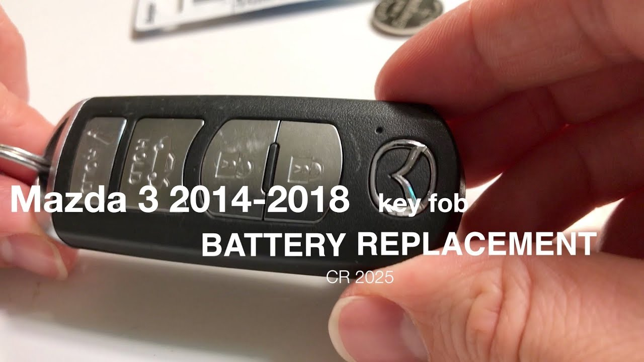 How To Mazda 3 2017 2018 Key Fob Battery Replacement