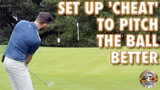 SET UP 'CHEAT' TO PITCH THE BALL BETTER