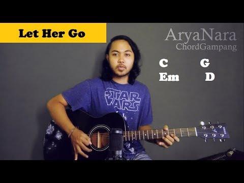 Chord Gampang (Let Her Go - Passenger) By Arya Nara (Tutorial Gitar) Untuk Pemula