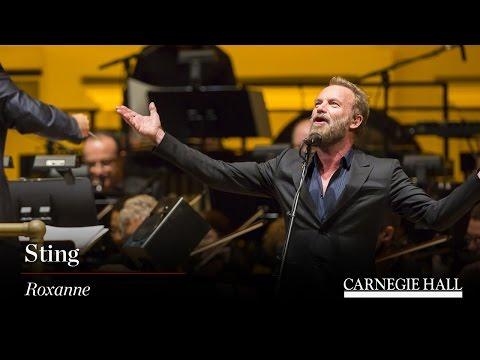 Sting At Carnegie Hall: Roxanne (Excerpt)