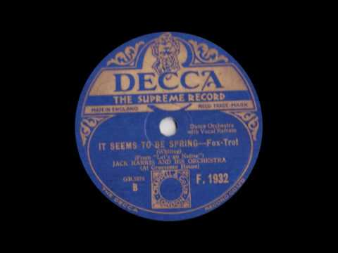 Jack Harris and his Orchestra - It seems to be Spring (1930)