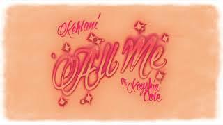 Kehlani - All Me (Audio) ft. Keyshia Cole
