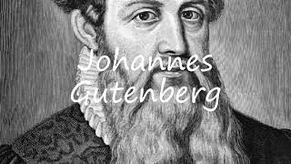 How to Pronounce Johannes Gutenberg