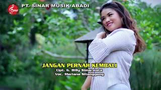 """Download lagu DJ  BATAK TERLARIS MARIANA SITAGGANG""""JANGAN PERNAH KEMBALI"""""""