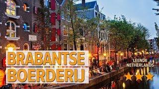 Brabantse Boerderij hotel review   Hotels in Leende   Netherlands Hotels