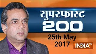 Superfast 200 | 25th May, 2017 ( Part 2 ) - India TV