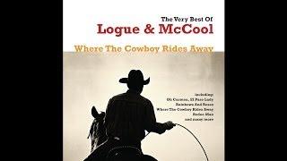 Logue & McCool - Where the Cowboy Rides Away [Audio Stream]