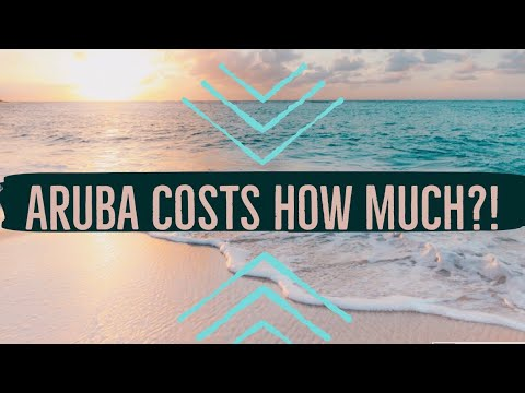 Aruba costs how much? And what I'd do different next trip