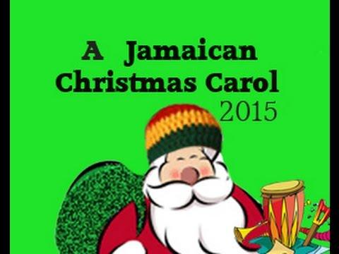 Jamaican Christmas Carol - YouTube