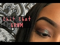 CHIT CHAT GRWM | WORK EDITION ✨