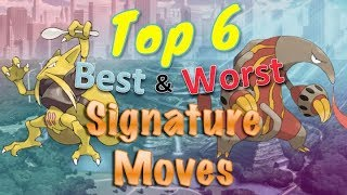 Top 6 Best and Worst Signature Moves in Pokémon
