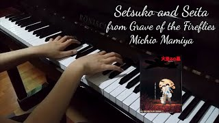"Setsuko and Seita from ""Grave of the Fireflies"" (Michio Mamiya) [piano cover]"