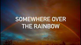 Eric Clapton - Somewhere Over the Rainbow (with lyrics)