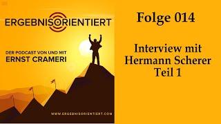Podcast-Interview mit Hermann Scherer, Teil 1