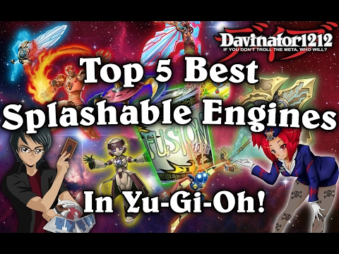 Top 5 Splashable Engines in Yu-Gi-Oh!