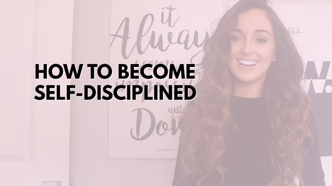 how to become self disciplined 7 steps to becoming a more disciplined person youtube. Black Bedroom Furniture Sets. Home Design Ideas